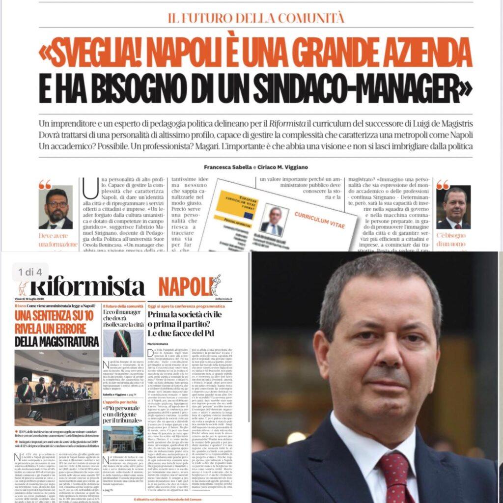 Sveglia! Napoli è una grande azienda e ha bisogno di un sindaco-manager